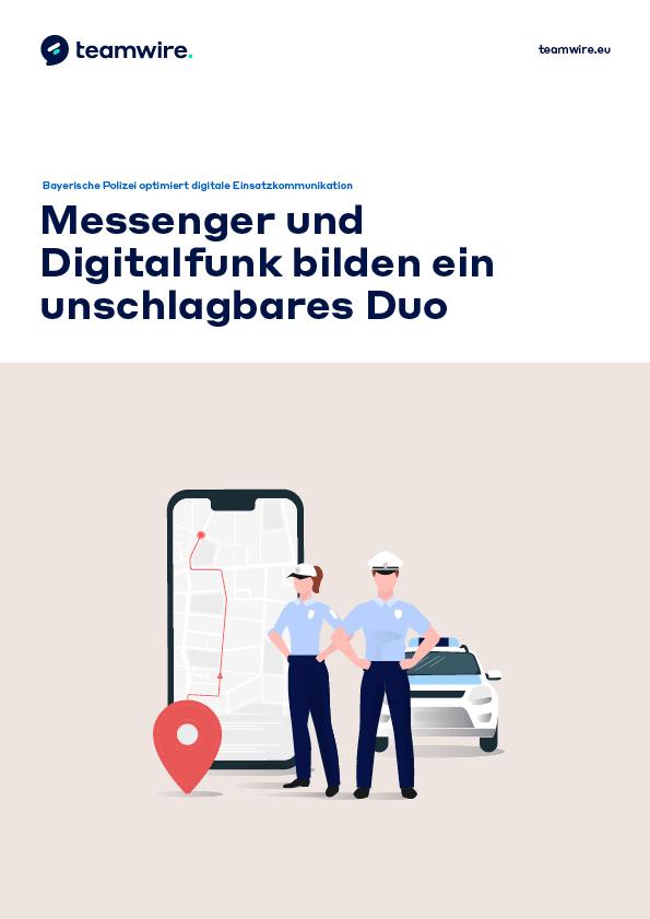 Praxisbeispiel: Bayerische Polizei setzt auf Teamwire